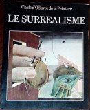 ALBUM MARE LB FRA: CHEFS-D'OEUVRE DE LA PEINTURE: LE SURREALISME (E. CRISPOLTI)