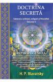 Doctrina secreta. Sinteza a stiintei, religiei si filozofiei Vol.3