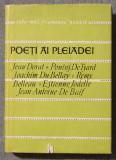 Poeţi ai Pleiadei - Jean Dorat; J. Du Bellay ş.a. (trad. + note Romulus Vulpescu