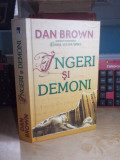 DAN BROWN - INGERI SI DEMONI , 2006 ( CARTONATA )