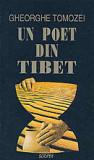 Gheorghe Tomozei - Un poet din Tibet