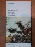 PRINCIPIILE PICTURII CHINEZE - GEORGE ROWLEY 1982