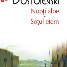 F. M. Dostoievski - Nopți albe * Soțul etern
