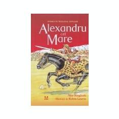 Istoria pe intelesul copiilor -Alexandru cel Mare