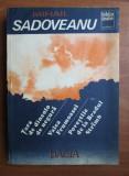 Mihail  Sadoveanu- Tara de dincolo de negura si alte povestiri