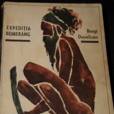 EXPEDITIA BUMERANG-BENGT DANIELSON-TRAD. T. DUMITRU-250 PG-, Alta editura