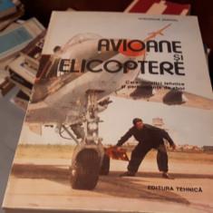 Avioane si elicoptere – Gheorghe Zarioiu