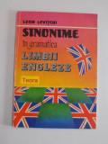 SINONIME IN GRAMATICA LIMBII ENGLEZE de LEON LEVITCHI