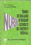 Tehnici de evaluare si ingrijire acordate de asistentii medicali - L. Titirca