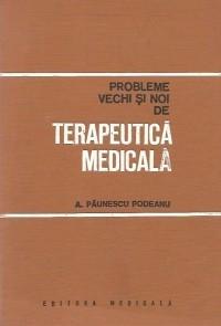 Probleme vechi si noi de terapeutica medicala foto