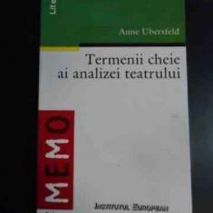 Termenii Cheie Ai Analizei Teatrului - Anne Ubersfeld ,545977