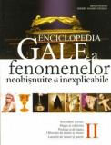 Enciclopedia Gale a fenomenelor neobisnuite si inexplicabile. Vol. II | Sherry Hansen Steiger, Brad E. Steiger