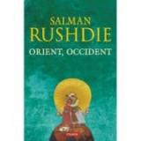 Orient, Occident - Salman Rushdie, Polirom