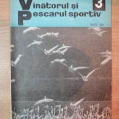 REVISTA ''VANATORUL SI PESCARUL SPORTIV'', NR. 3 MARTIE 1969
