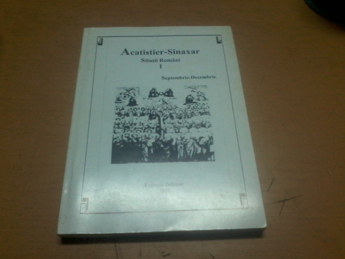 Acatistier Sinaxar Sfintii romani vol. I COLECTIA iSIHASM R. VALCEA 2000 0003
