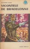 Alexandre Dumas - Vicontele de Bragelonne ( vol. IV )