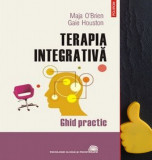 Terapia integrativa Maja O'Brien Gaie Houston cod 9789734615773