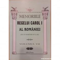 Memoriile Regelui Carol I al Romaniei (de un martor ocular) volumul VII