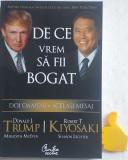 De ce vrem sa fii bogat Donald Trump Robert Kiyosaki