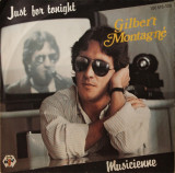 Gilbert Montagne - Just For Tonight (1984, Baby) Disc vinil single 7""