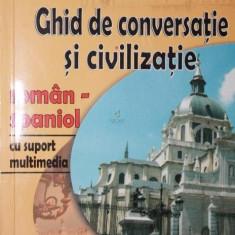 GHID DE CONVERSATIE SI CIVILIZATIE ROMAN-SPANIOL (CU SUPORT MULTIMEDIA) - JUAN GARCIA LINARES
