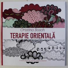 MANDALE SI TERAPIA CULORILOR - TERAPIE ORIENTALA de CRISTINA BOSCH , 2017