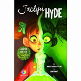 Cumpara ieftin Jaclyn Hyde. Jumatate perfecta! Jumatate malefica!/Annabeth Bondor-Stone, Connor White, Corint