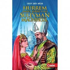 Hurrem, marea iubire a lui Suleyman Magnificul - Erdem Sabih Anilan