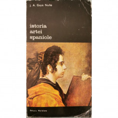 Istoria artei spaniole - J. A. Gaya Nuno