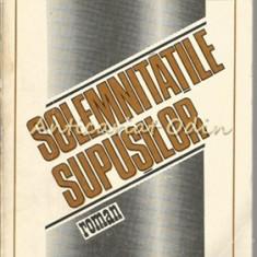Solemnitatile Supusilor - Ion Tugui, 1981