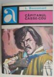 Capitanul Casse-Cou – L. Boussenard