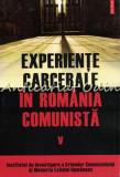 Cumpara ieftin Experiente Carcerale In Romania Comunista V - Andrei Lascu, Alexandru Matei