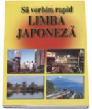 G. Popescu Senas - Să vorbim rapid limba japoneză