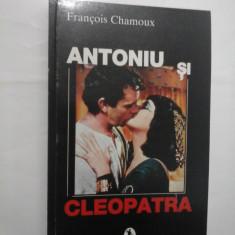 ANTONIU SI CLEOPATRA - Francois Chamoux
