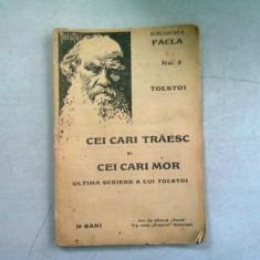 CEI CARE TRAIESC SI CEI CARE MOR - TOLSTOI