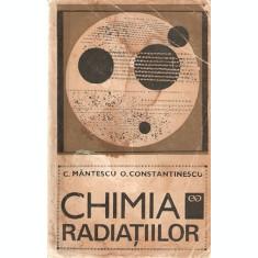 Chimia Radiatiilor - C. Mantescu, O. Constantinescu