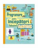 Programare pentru începători folosind SCRATCH