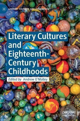 Literary Cultures and Eighteenth-Century Childhoods foto