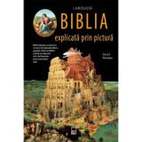 Biblia in pictura universala - de Gerard Denizeau