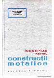 Indreptar pentru constructii metalice-Em. Fluture, I. Otescu