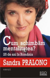 Cum schimbam mentalitatea? | Sandra Pralong, Polirom