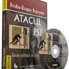 Audiobook. Atacul PSI intre stiinta si magie - Ovidiu Dragos Argesanu