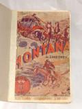 ZANE GREY - MONTANA   Colectia celor 4 ASI     Ed.veche