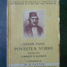 ANTON PANN - POVESTEA VORBII {1943, editia a II-a}