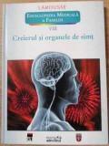 ENCICLOPEDIA MEDICALA A FAMILIEI LAROUSSE VOL.VIII (8) CREIERUL SI ORGANELE DE SIMT-COLECTIV