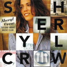 CD. Sheryl Crow ‎– Tuesday Night Music Club