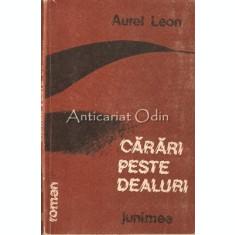 Carari Peste Dealuri - Aurel Leon