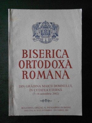 BISERICA ORTODOXA ROMANA. ANUL CXX, Nr. 10-12, OCTOMBRIE DECEMBRIE, 2002 foto