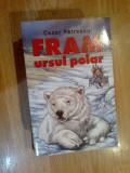A4a Fram, ursul polar - Cezar Petrescu