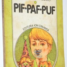 Pif, Paf, Puf - Cezar Petrescu  1983